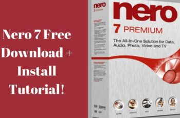 Nero 7 Software Free Download With Serial Key Full Version